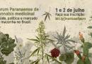 Fórum Paranaense de Cannabis Medicinal reúne especialistas do Brasil e do exterior; inscrições gratuitas para assistir online